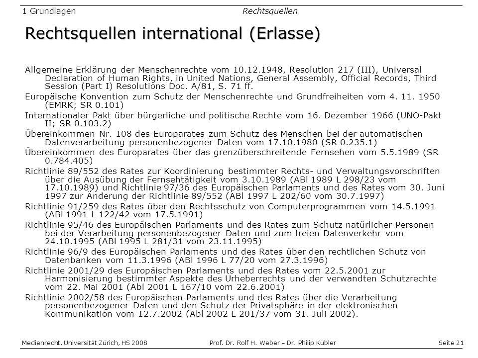 Seite 21 Medienrecht, Universität Zürich, HS 2008Prof.