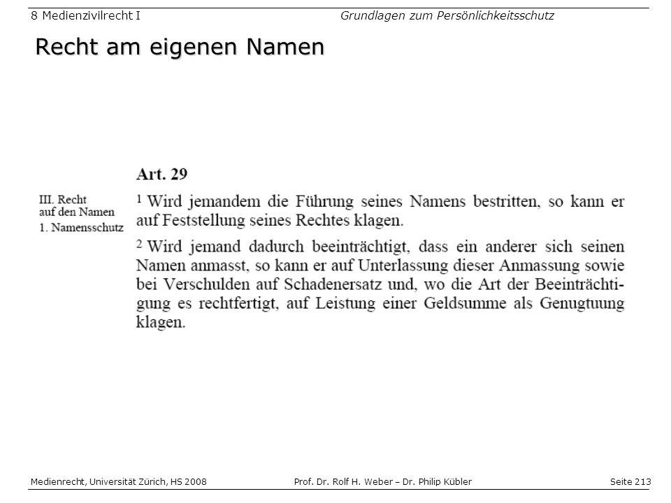 Seite 213 Medienrecht, Universität Zürich, HS 2008Prof.