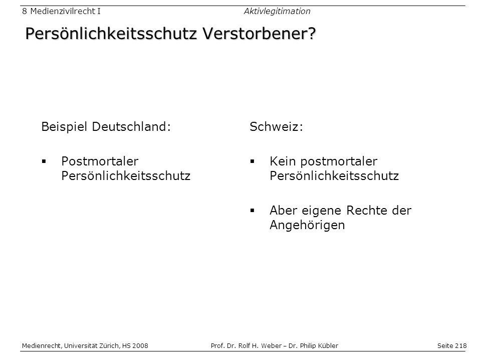 Seite 218 Medienrecht, Universität Zürich, HS 2008Prof.