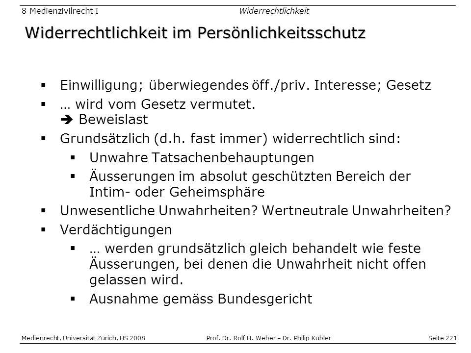 Seite 221 Medienrecht, Universität Zürich, HS 2008Prof.