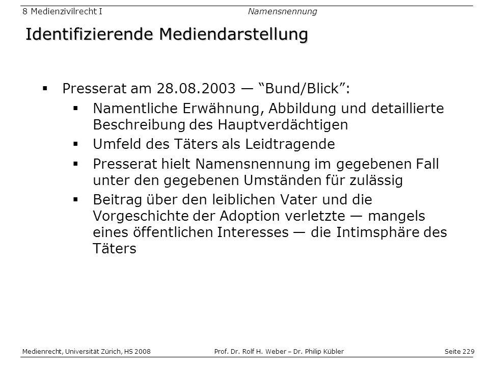 Seite 229 Medienrecht, Universität Zürich, HS 2008Prof.