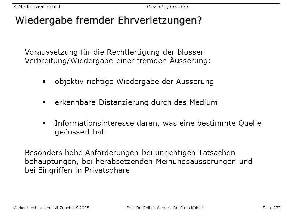 Seite 232 Medienrecht, Universität Zürich, HS 2008Prof.