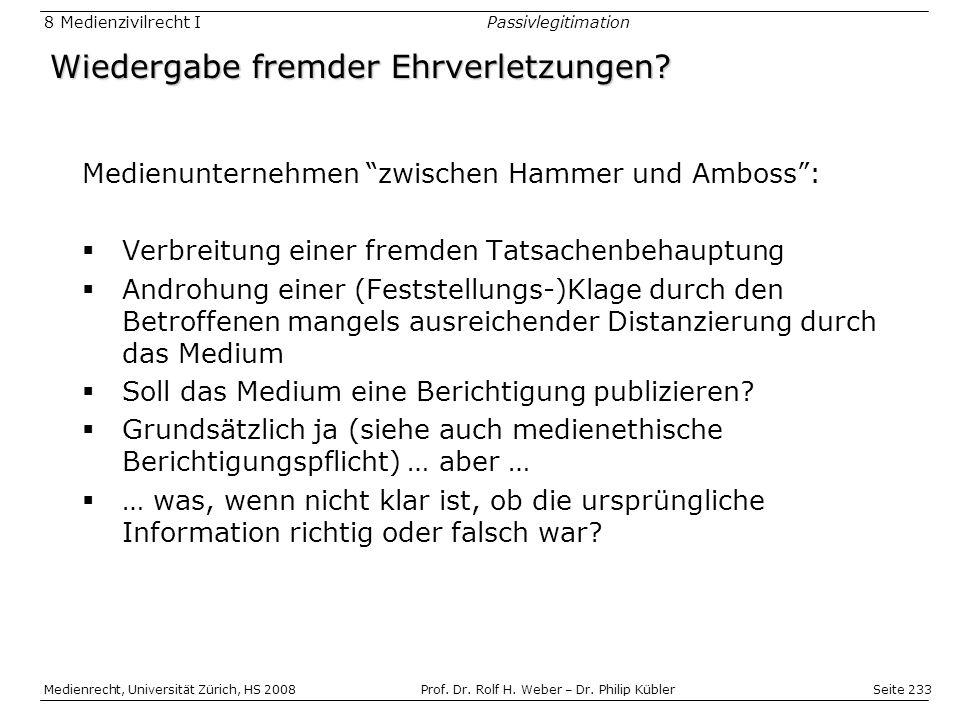 Seite 233 Medienrecht, Universität Zürich, HS 2008Prof.