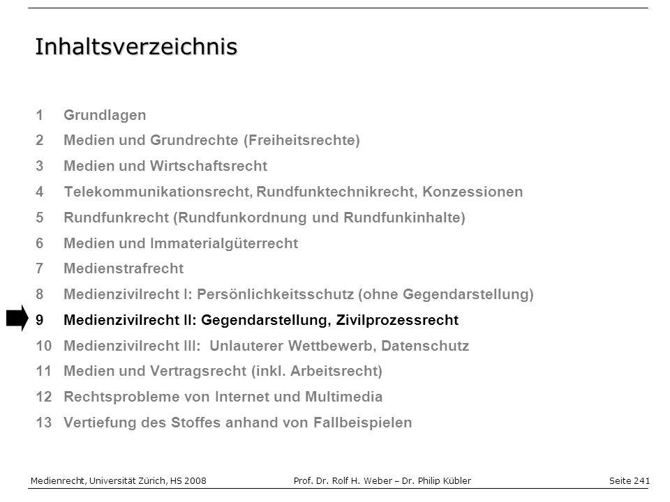 Seite 241 Medienrecht, Universität Zürich, HS 2008Prof.