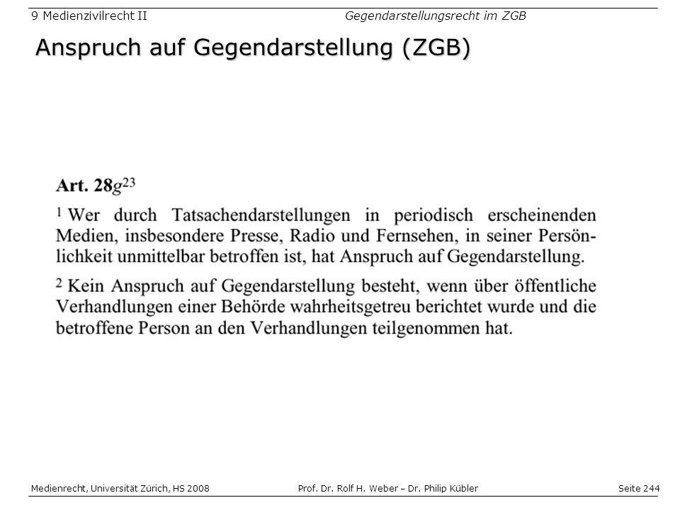 Seite 244 Medienrecht, Universität Zürich, HS 2008Prof.