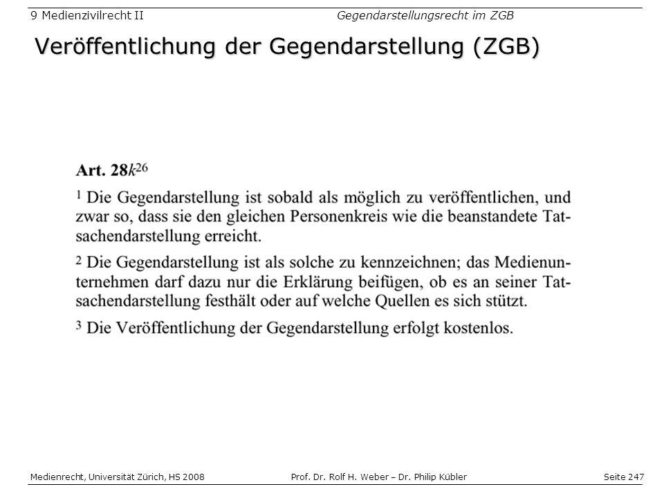 Seite 247 Medienrecht, Universität Zürich, HS 2008Prof.