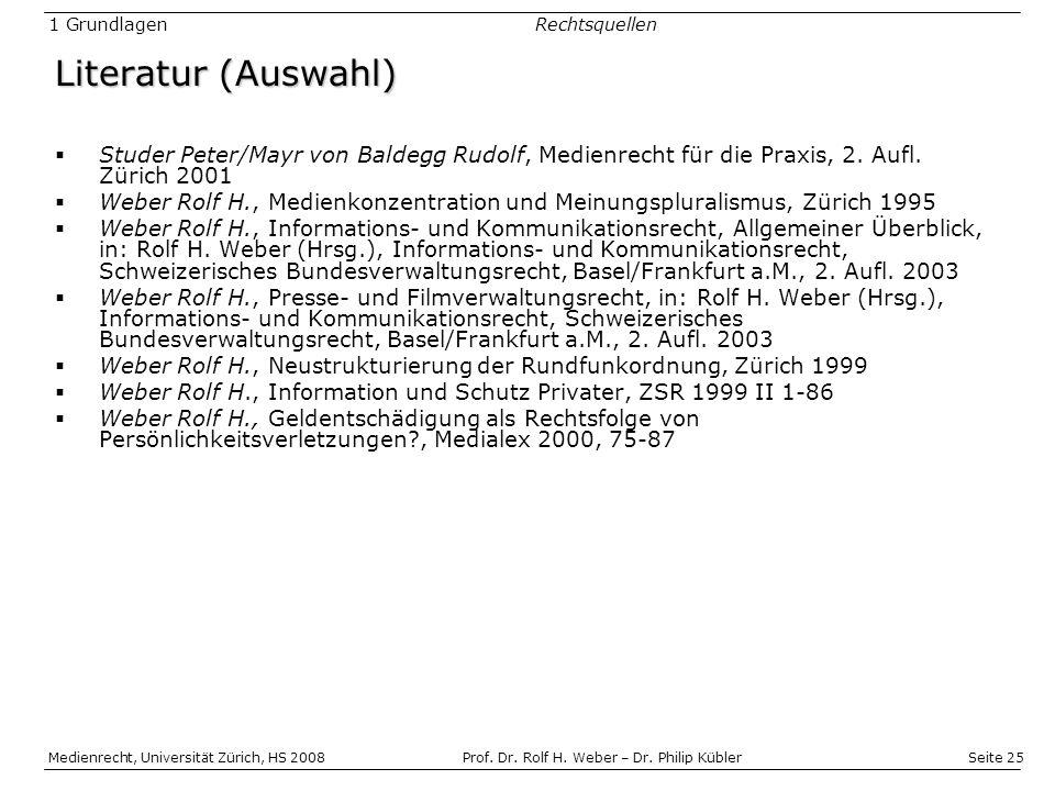 Seite 25 Medienrecht, Universität Zürich, HS 2008Prof.