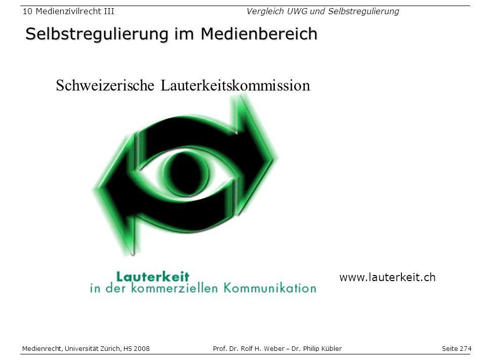 Seite 274 Medienrecht, Universität Zürich, HS 2008Prof.