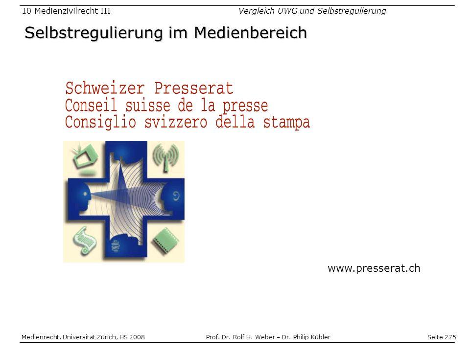 Seite 275 Medienrecht, Universität Zürich, HS 2008Prof.