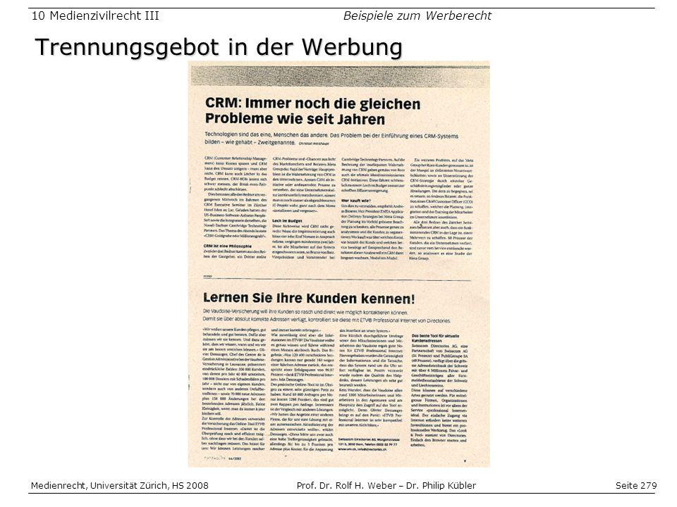 Seite 279 Medienrecht, Universität Zürich, HS 2008Prof.
