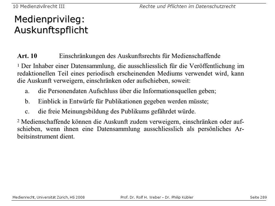 Seite 289 Medienrecht, Universität Zürich, HS 2008Prof.