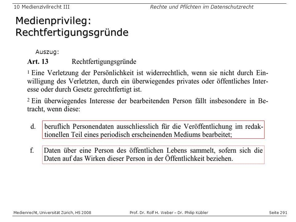 Seite 291 Medienrecht, Universität Zürich, HS 2008Prof.