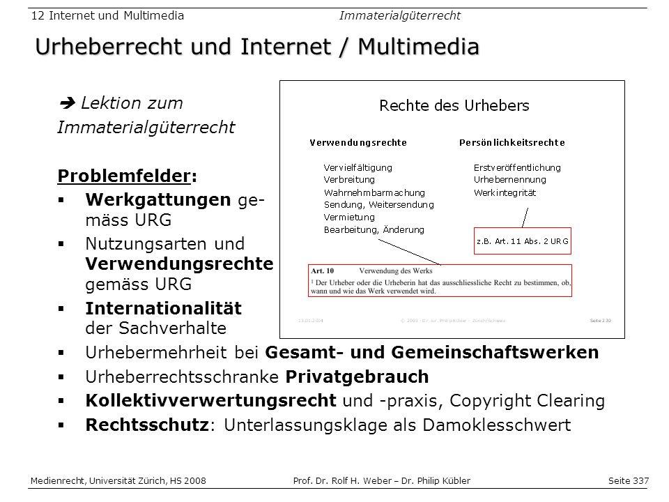 Seite 337 Medienrecht, Universität Zürich, HS 2008Prof.