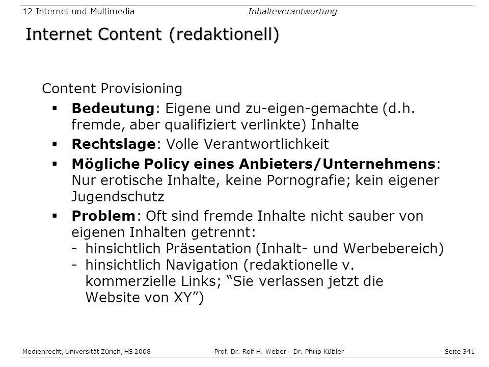 Seite 341 Medienrecht, Universität Zürich, HS 2008Prof.