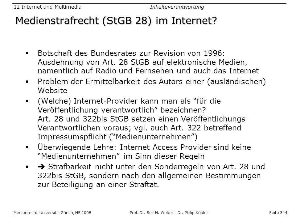 Seite 344 Medienrecht, Universität Zürich, HS 2008Prof.
