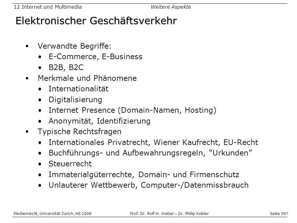 Seite 347 Medienrecht, Universität Zürich, HS 2008Prof.