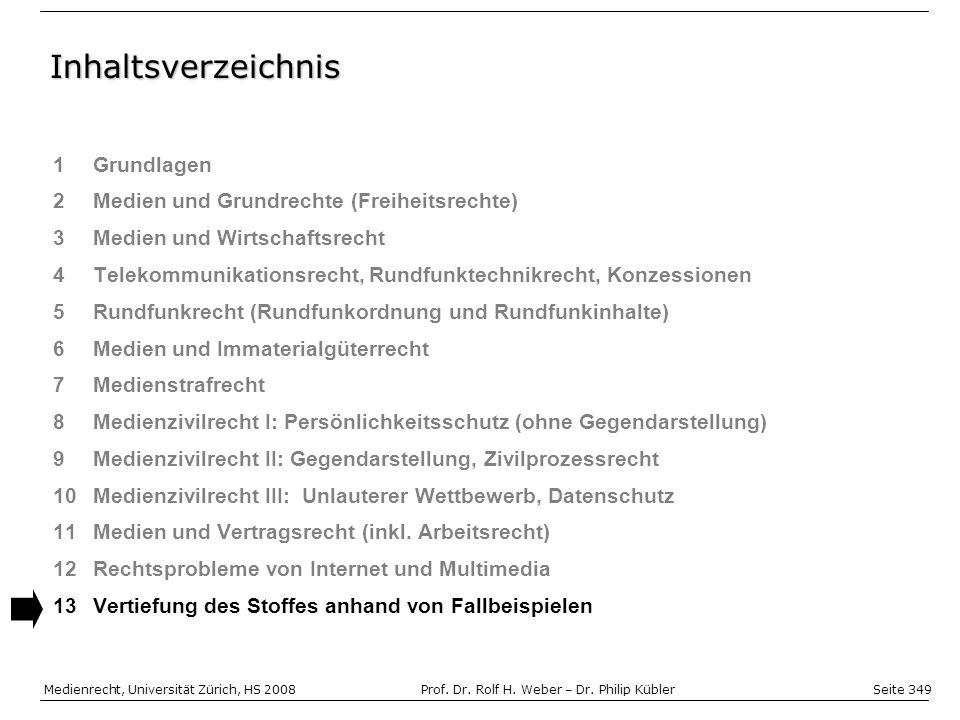 Seite 349 Medienrecht, Universität Zürich, HS 2008Prof.