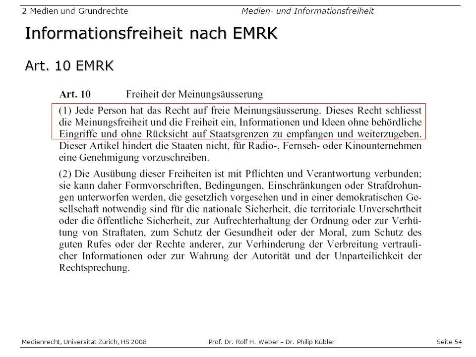 Seite 54 Medienrecht, Universität Zürich, HS 2008Prof.