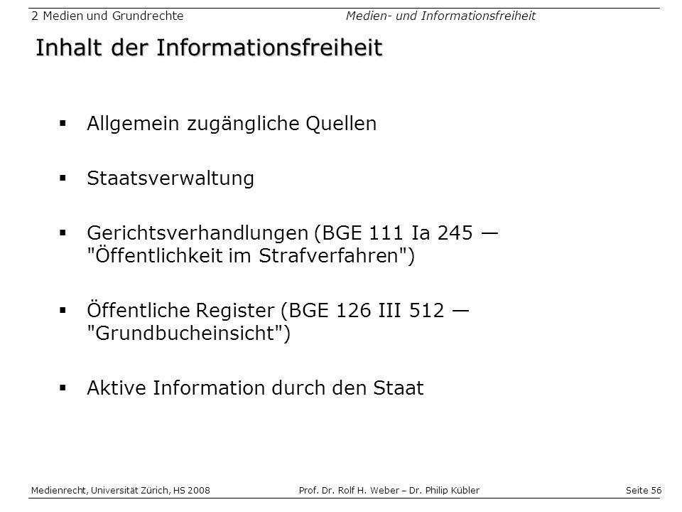 Seite 56 Medienrecht, Universität Zürich, HS 2008Prof.