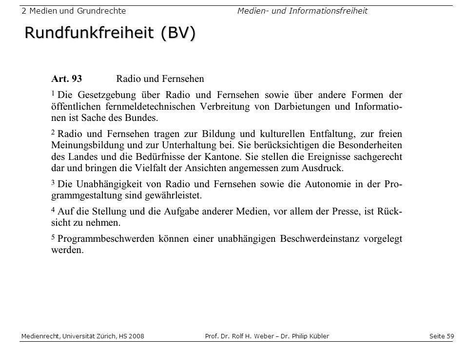 Seite 59 Medienrecht, Universität Zürich, HS 2008Prof.