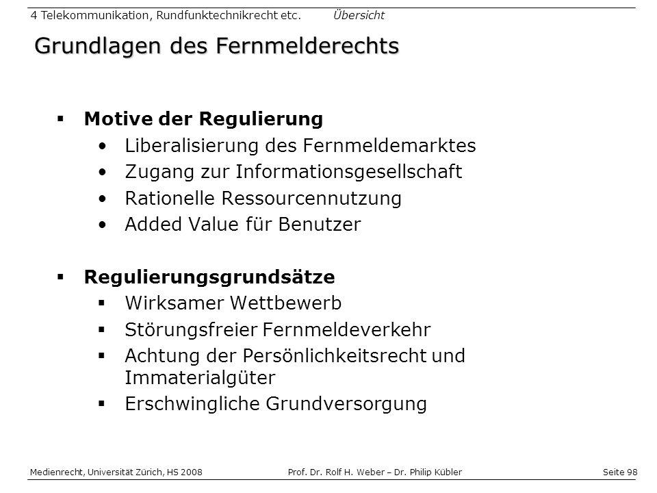 Seite 98 Medienrecht, Universität Zürich, HS 2008Prof.