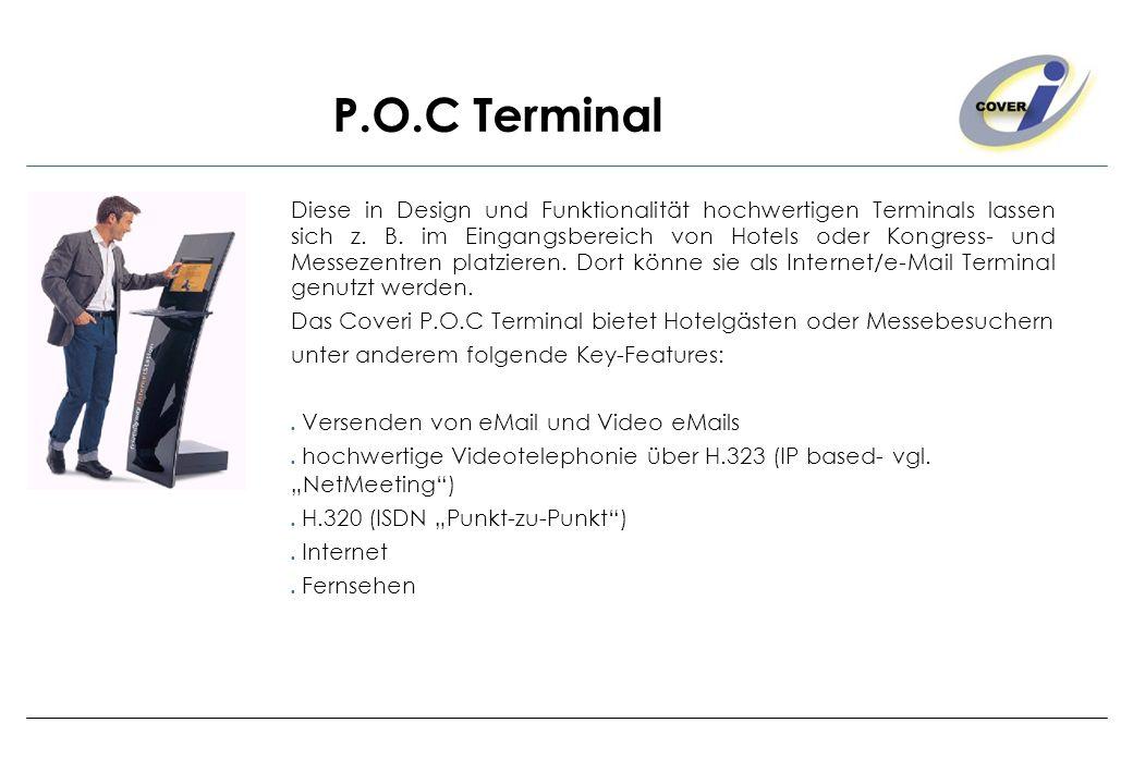 P.O.C Terminal Diese in Design und Funktionalität hochwertigen Terminals lassen sich z. B. im Eingangsbereich von Hotels oder Kongress- und Messezentr