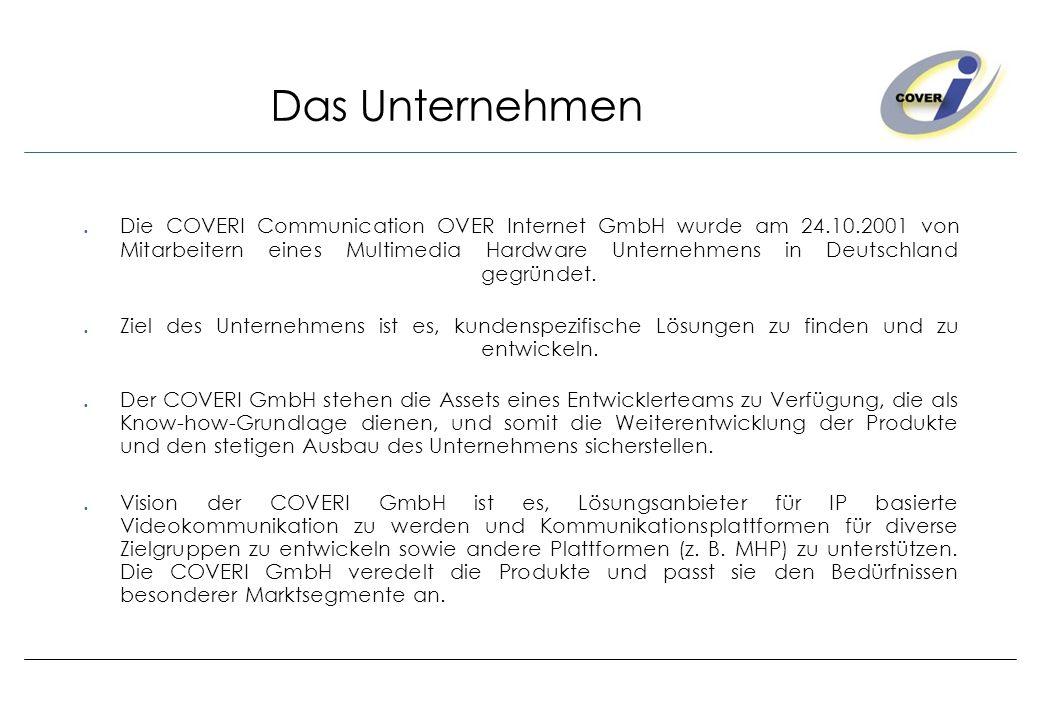 Das Unternehmen Die COVERI Communication OVER Internet GmbH wurde am 24.10.2001 von Mitarbeitern eines Multimedia Hardware Unternehmens in Deutschland