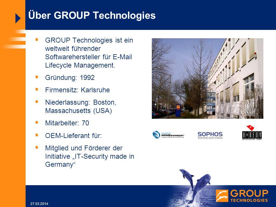 27.03.2014 Über GROUP Technologies GROUP Technologies ist ein weltweit führender Softwarehersteller für E-Mail Lifecycle Management.