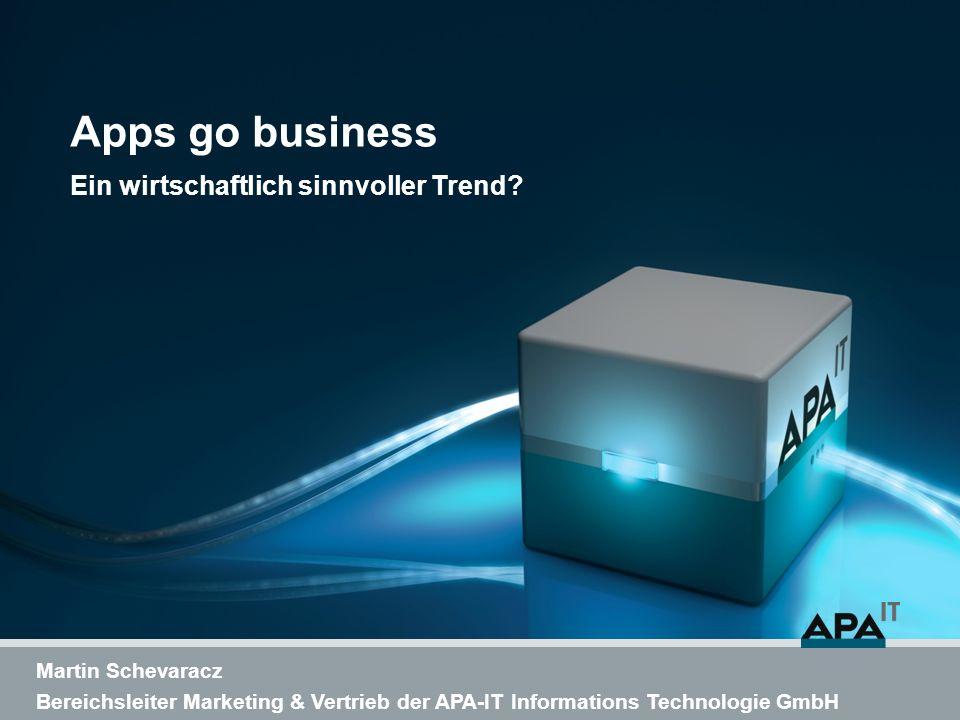 Apps go business Ein wirtschaftlich sinnvoller Trend.