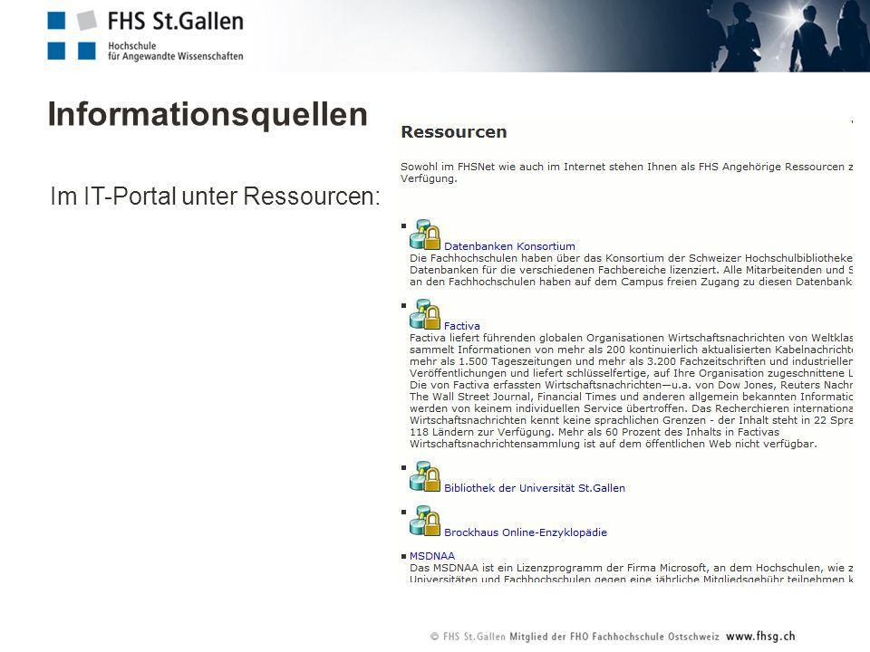 Informationsquellen Im IT-Portal unter Ressourcen: