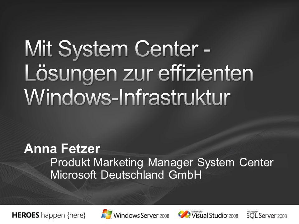 Anna Fetzer Produkt Marketing Manager System Center Microsoft Deutschland GmbH
