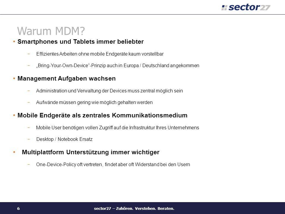 Übersicht der MDM-Lösungen sector27 – Zuhören. Verstehen. Beraten.17