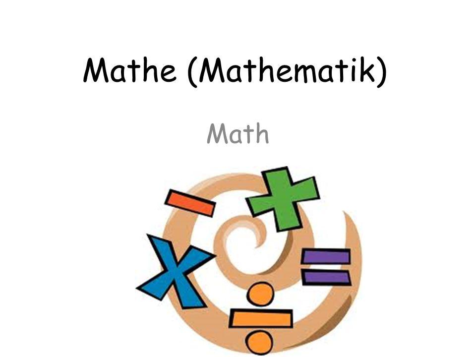 Mathe (Mathematik) Math