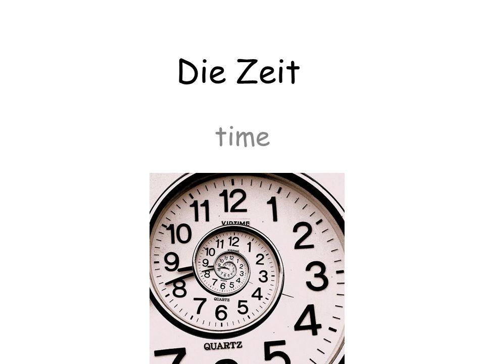 Die Zeit time