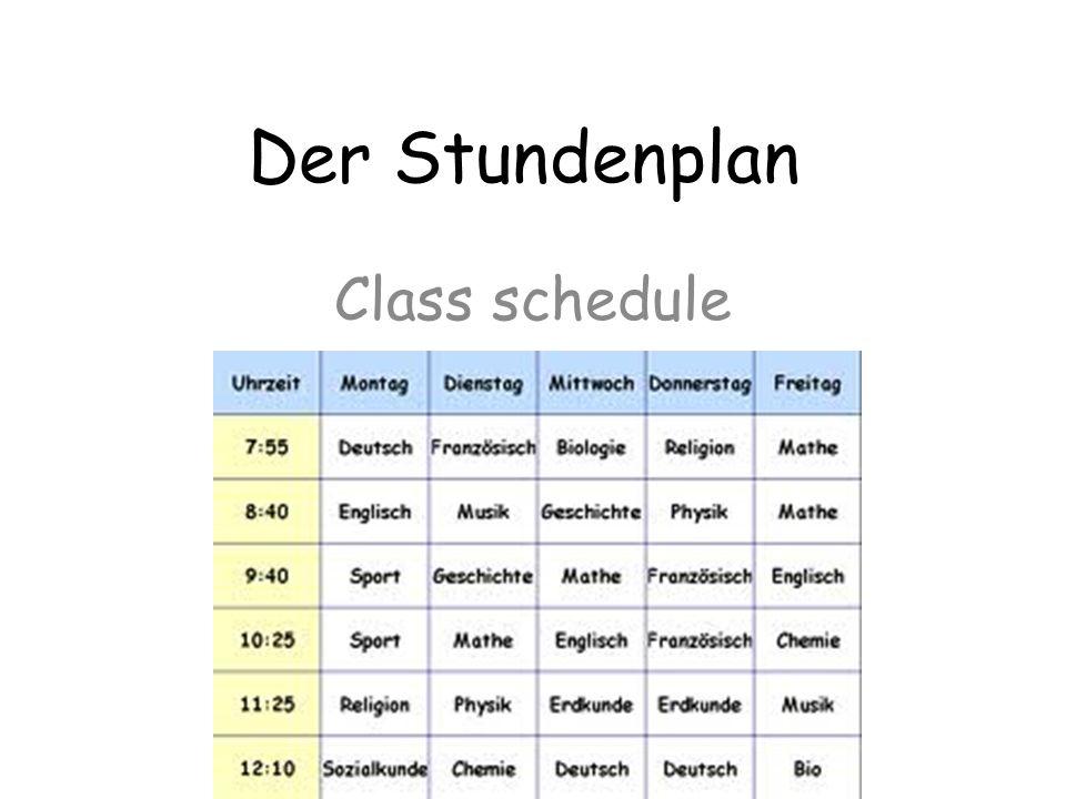 Der Stundenplan Class schedule