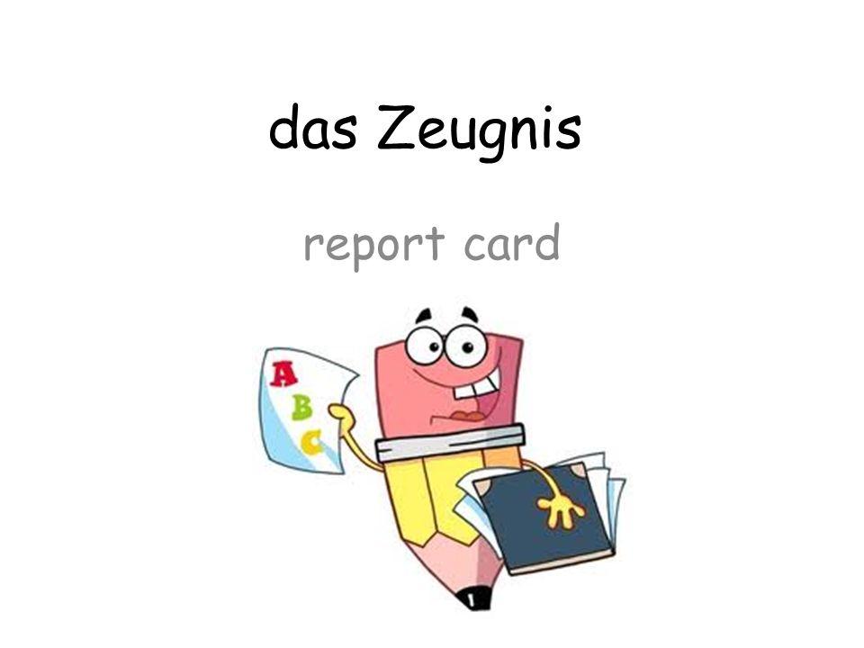 das Zeugnis report card