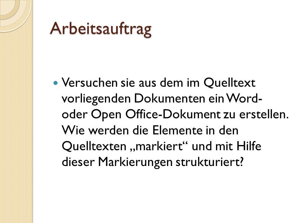 Auszeichnungssprachen Beispiel: HTML Hypertext Markup Language Elemente Eintrag Heading Attribute Eintrag Heading Hierarchie Apple Orange