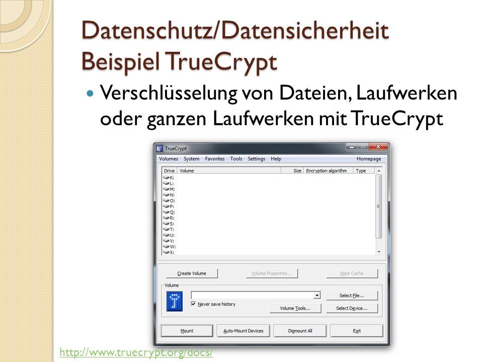Datenschutz/Datensicherheit Beispiel TrueCrypt Umfang der Verschlüsselung
