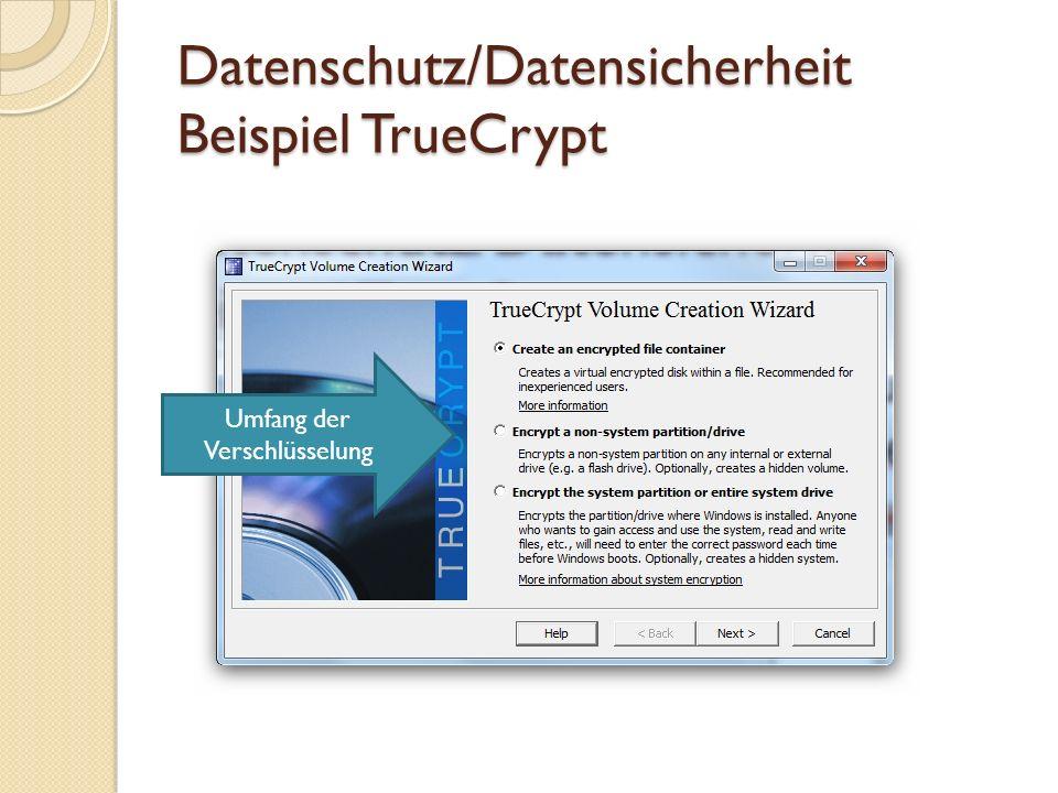 Datenschutz/Datensicherheit Beispiel TrueCrypt Verschlüsseln und verbergen