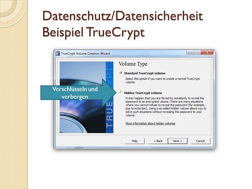 Datenschutz/Datensicherheit Beispiel TrueCrypt Verschlüsselungs- Algorithmen