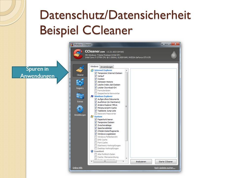 Datenschutz/Datensicherheit Beispiel CCleaner Spuren im Betriebssystem