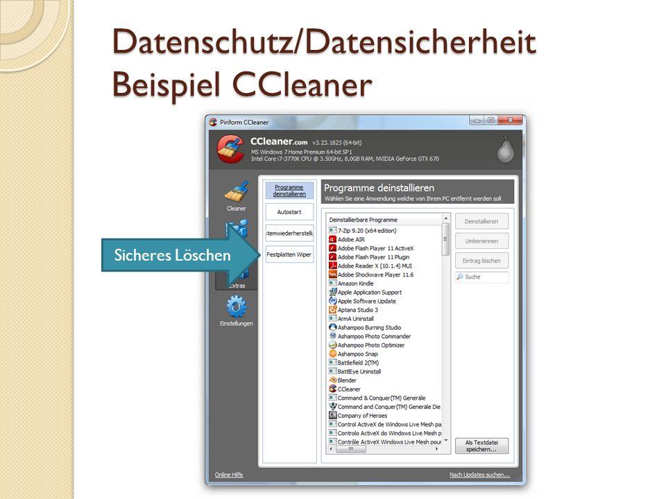 Datenschutz/Datensicherheit Beispiel CCleaner Sammeln von Daten beschränken