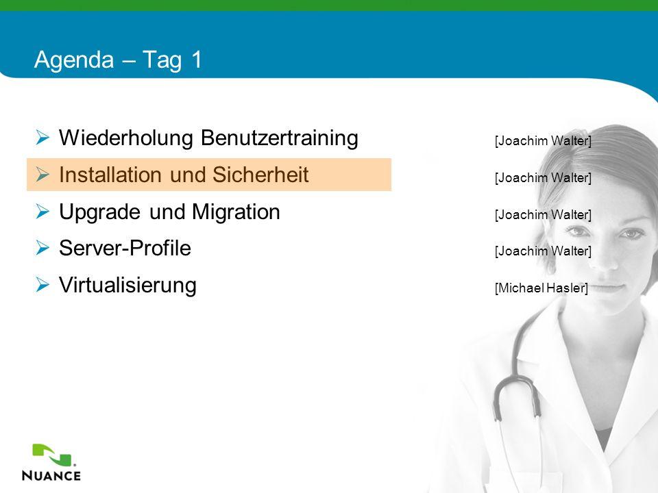12 Wiederholung Benutzertraining [Joachim Walter] Installation und Sicherheit [Joachim Walter] Upgrade und Migration [Joachim Walter] Server-Profile [