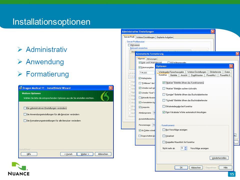 15 Installationsoptionen Administrativ Anwendung Formatierung