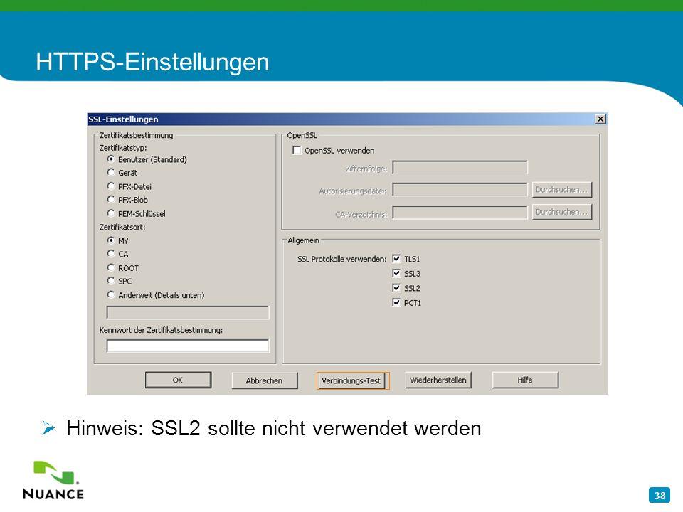 38 HTTPS-Einstellungen Hinweis: SSL2 sollte nicht verwendet werden