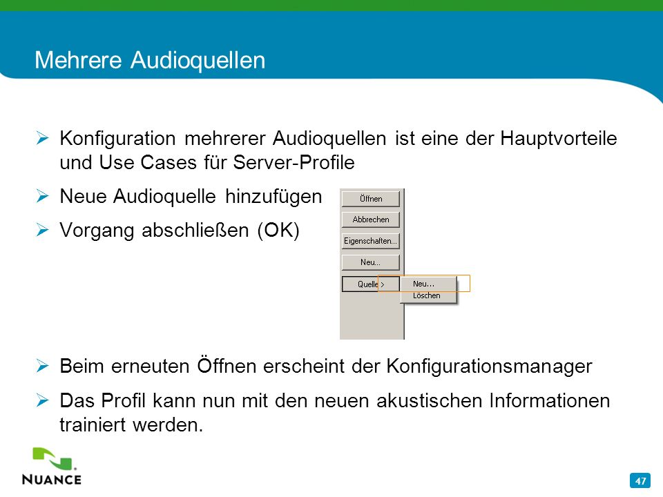 47 Mehrere Audioquellen Konfiguration mehrerer Audioquellen ist eine der Hauptvorteile und Use Cases für Server-Profile Neue Audioquelle hinzufügen Vo