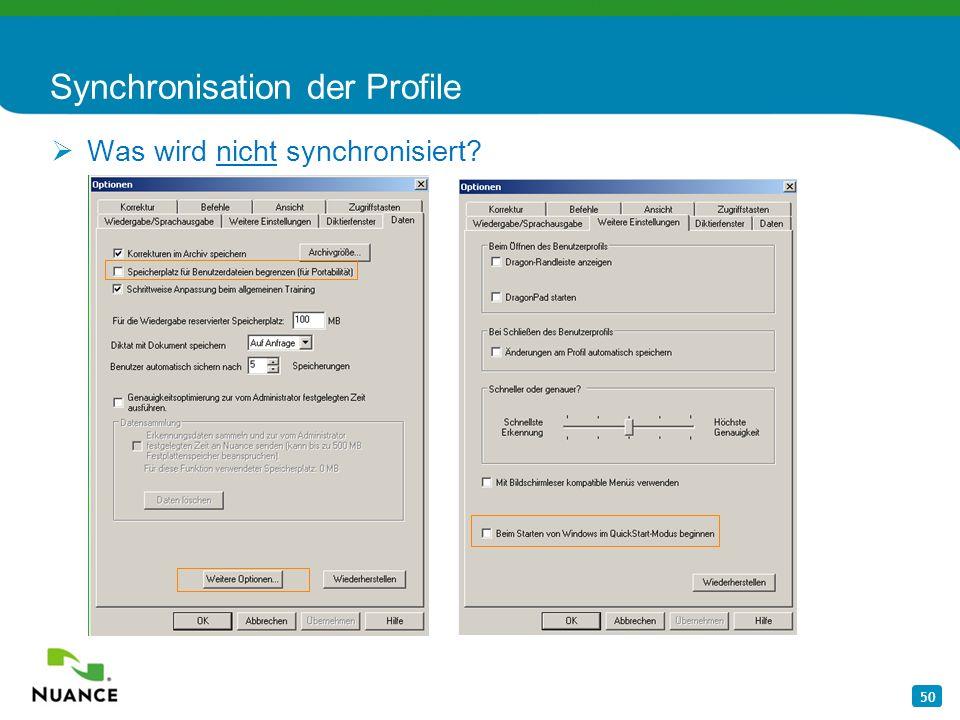 50 Synchronisation der Profile Was wird nicht synchronisiert?