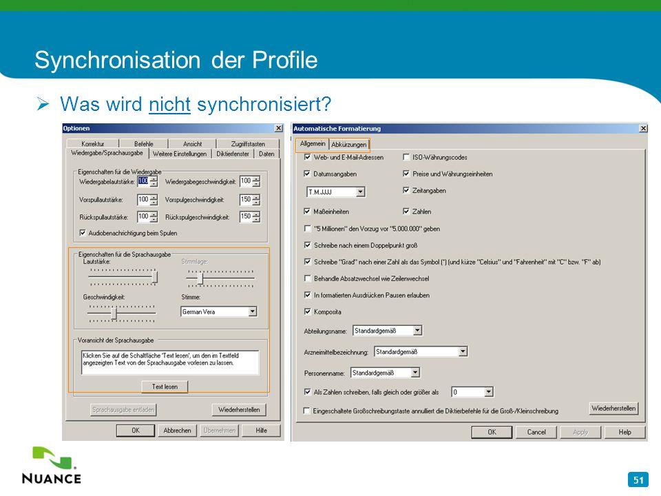 51 Synchronisation der Profile Was wird nicht synchronisiert?