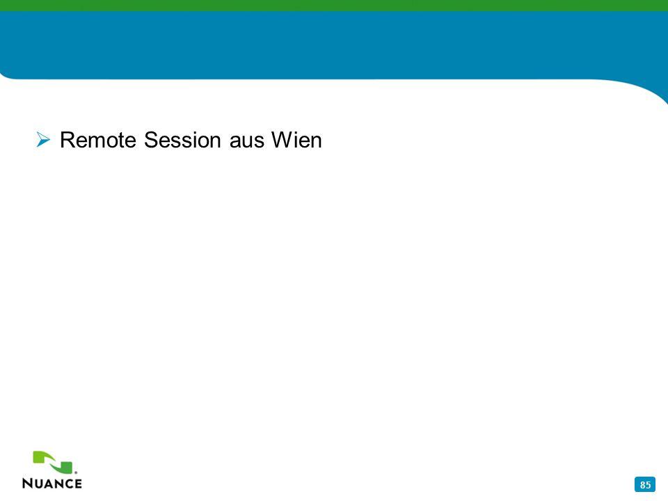 85 Remote Session aus Wien