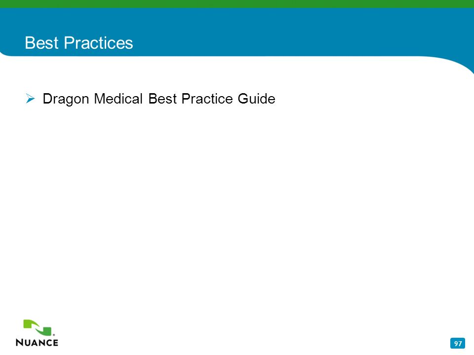 97 Best Practices Dragon Medical Best Practice Guide